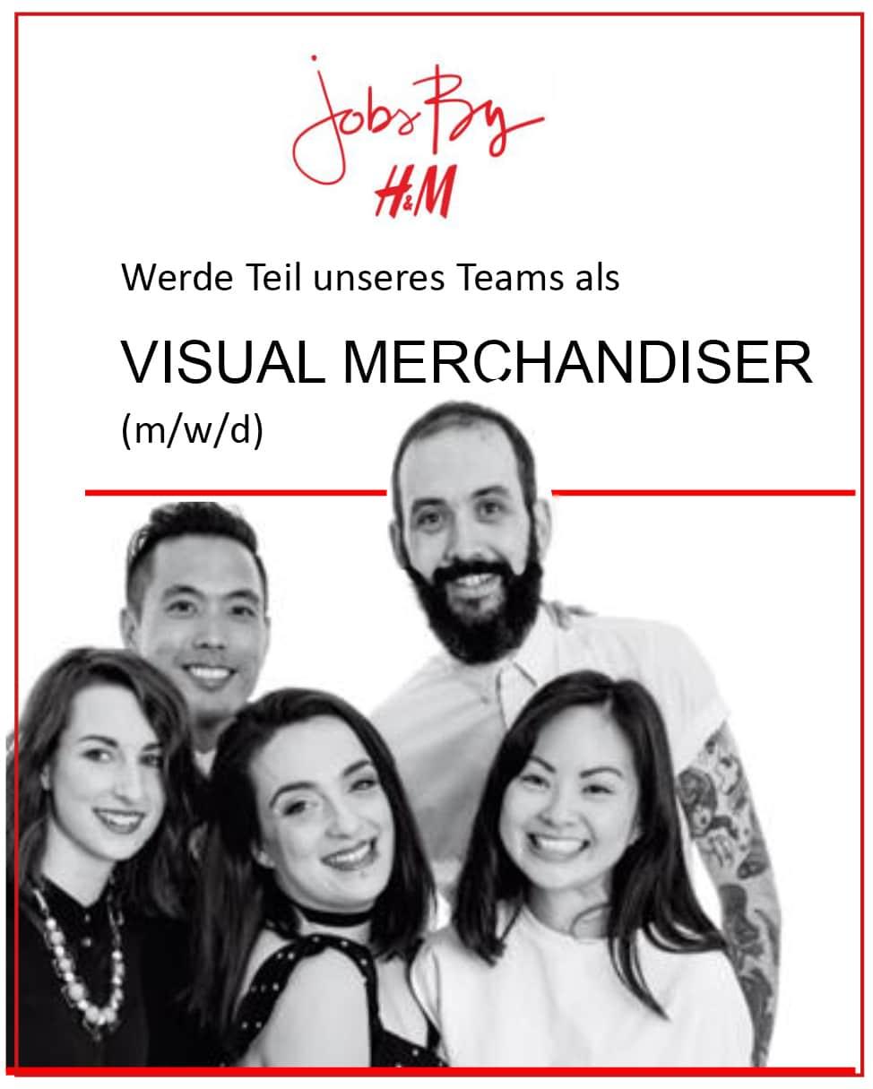 H&M SUCHT VISUAL MERCHANDISER (m/w/d)  FÜR DEN STORE IM CHINON CENTER.