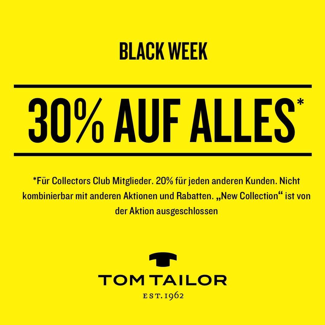 TOM TAILOR FEIERT VOM 23.11.-30.11.2020 DIE BLACK WEEK AKTION MIT 30 PROZENT RABATT