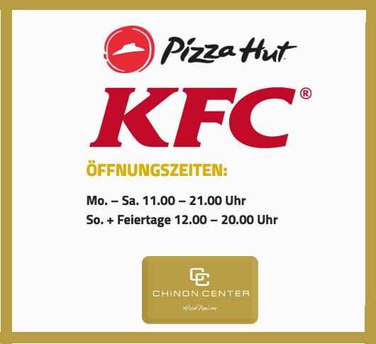 KFC / PIZZA HUT HAT NEUE ÖFFNUNGSZEITEN!