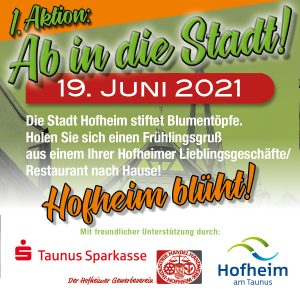1.Aktion der Stadt Hofheim in Verbindung mit dem Gewerbeverein IHH e. V. zur Belebung der Stadt!